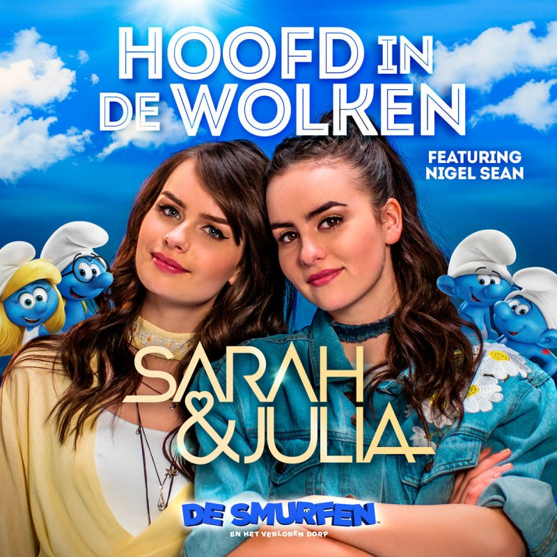 Sarah & Julia Ft. Nigel Sean – Hoofd in de Wolken