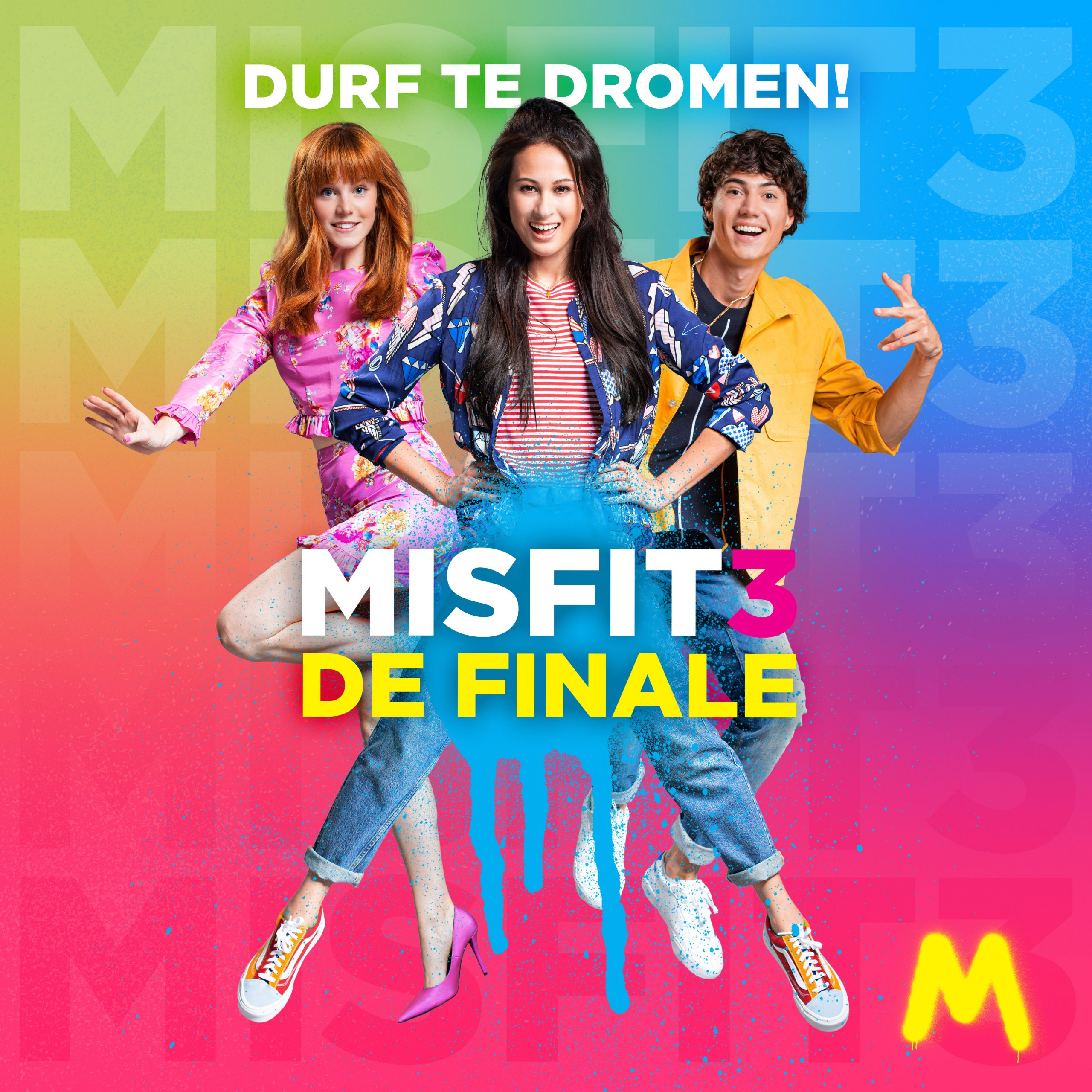 Misfit Cast (Djamila & Jolijn) – Durf Te Dromen (Titelsong Misfit 3)